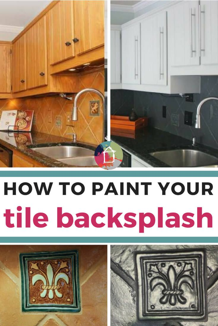 How To Paint A Tile Backsplash My Budget Solution Painting Tile Backsplash Backsplash Kitchen Design