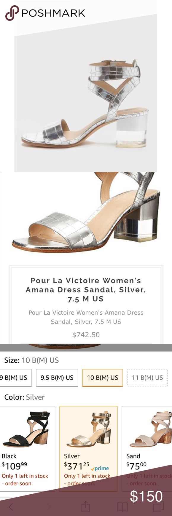 Pour La Victoire Amana silver dress sandal Sz 10 Brand new designer Pour La Victoire dress sandals in silver metallic. Sz 10, true to size. Unique clear heel and double wrap around ankle strap. So gorgeous!! You will definitely stand out when you wear these. Buy these on Amazon right now for $371.25!!! Pour La Victoire Shoes Sandals