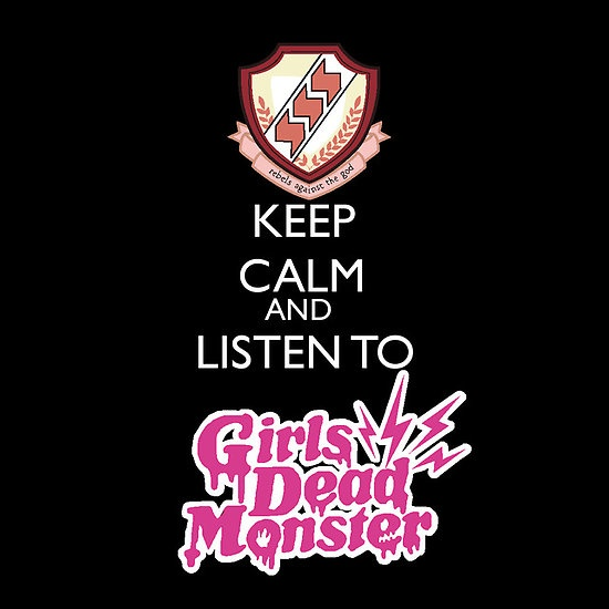 keep calm and listen to girls dead monster (GirlDeMo) from the anime and manga angel beats!  buy at www.redbubble.com...