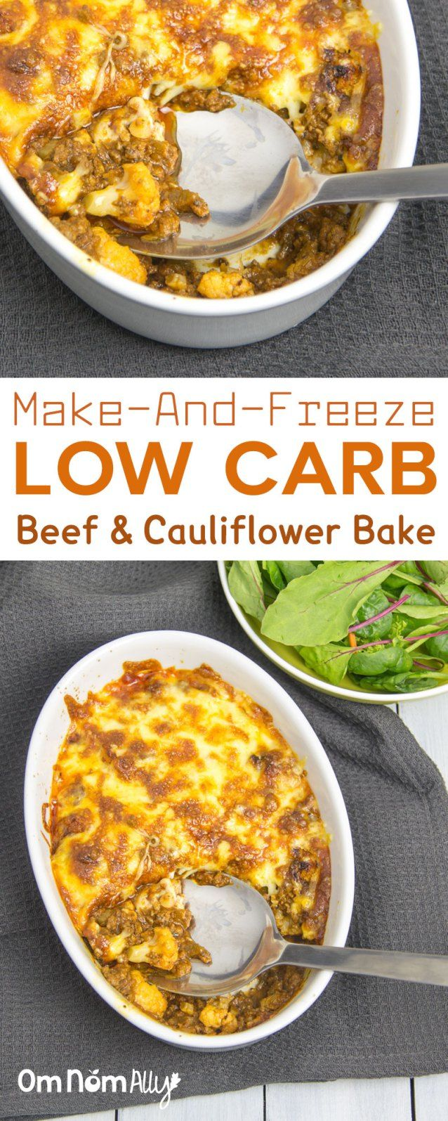 (Make-And-Freeze) Low Carb Beef & Cauliflower 'Pasta' Bake @OmNomAlly