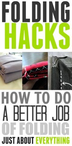 Great tips and tricks for folding all kinds of things just a little bit better!