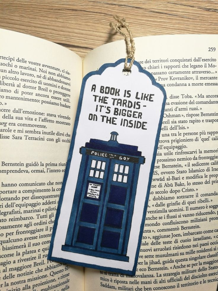 A book is like the tardis - it's bigger on the inside ~ doctor who - tardis bookmark
