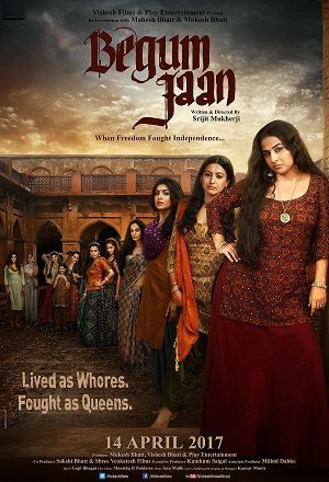 Begum+Jaan+2017+Full+Movie+Download+Free+HD.jpg (300×440)
