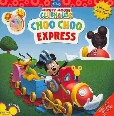 Mickey Mouse Clubhouse Choo Choo Express (Mickey Mouse Clubhouse)