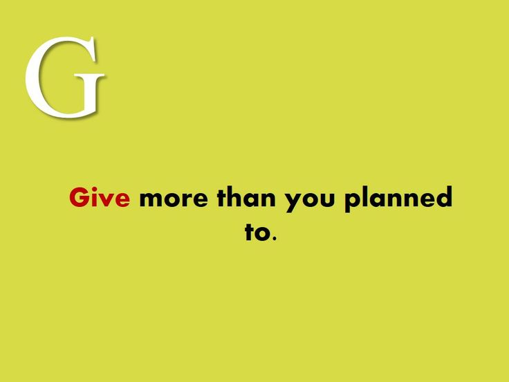 #Give #more #than #you #planned to.