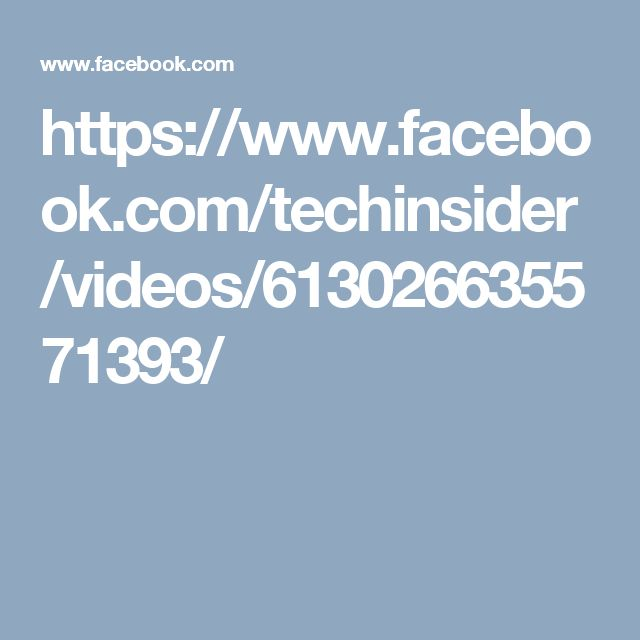 https://www.facebook.com/techinsider/videos/613026635571393/