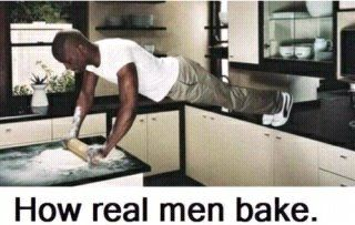 how real men bake funny picture