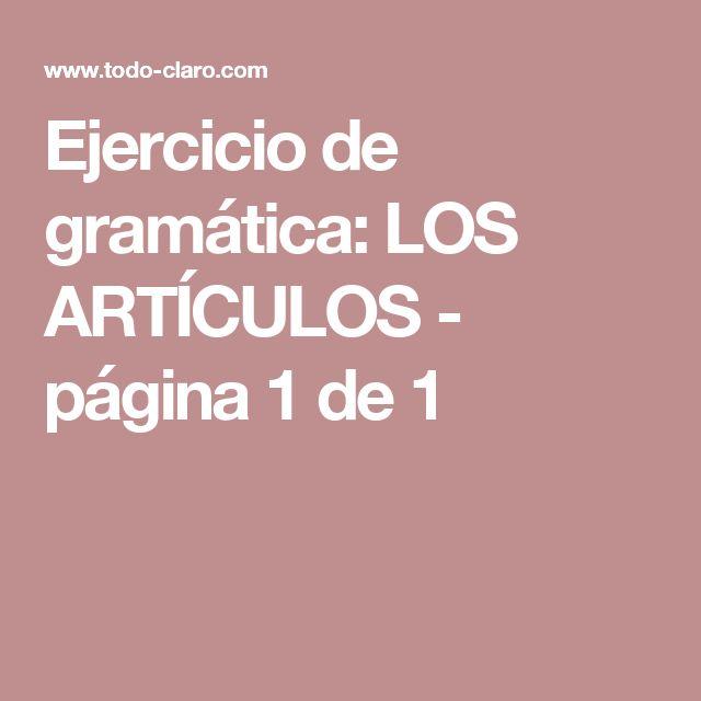 Ejercicio de gramática: LOS ARTÍCULOS - página 1 de 1
