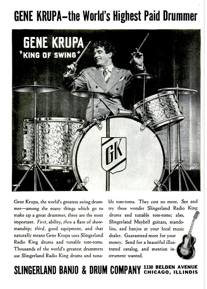 """Gene Krupa (""""The World's Highest Paid Drummer"""") in this ad from the Slingerland """"Banjo & Drum Company."""" (Wonder what happened to the banjos?)"""
