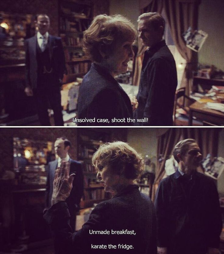 """""""Unsolved case, shoot the wall!"""" - Mrs. Hudson knows #Sherlock so well....""""karate the fridge"""""""