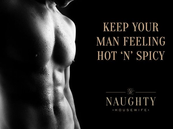 How to keep your man feeling hot and spicy! #spiceitup #sexy #couples