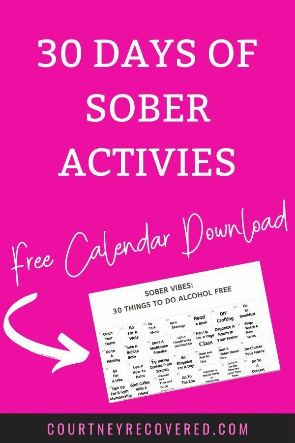 Free Calendar With 30 Fun Things To Do Your First 30 Days Of Sobriety Sober Life Sober Sober Women