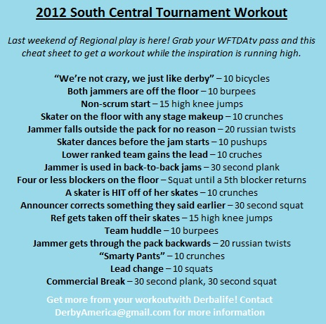 South Central Tournament Workout! Contact DerbyAmerica (a) yahoo.com for info on making the most of your workout.