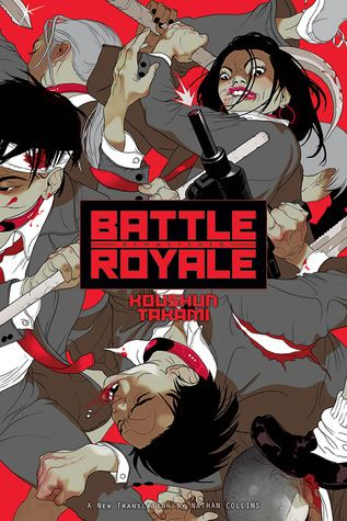 BATTLE ROYALE by Koushun Takami, translated by Nathan Collins (March 2015)