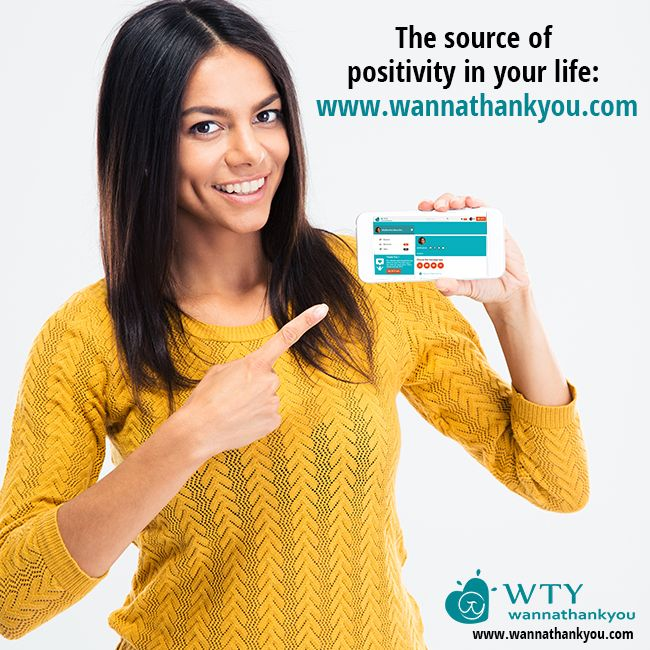 If you're looking for a platform that can be a source of #positivity in your life, then look no further than our website www.wannathankyou.com #WannaThankYou #WTY