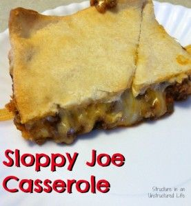 Sloppy Joe Casserole - Structure in an Unstructured Life