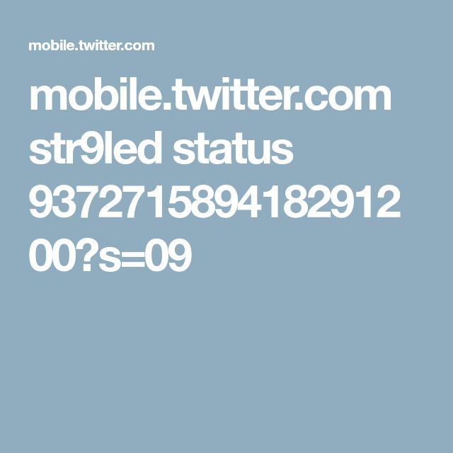 mobile.twitter.com str9led status 937271589418291200?s=09
