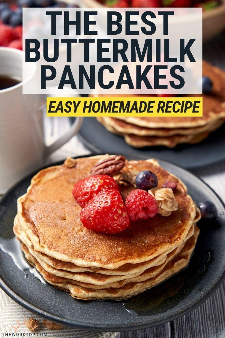 Easy Homemade Buttermilk Pancakes The Worktop Recipe Homemade Buttermilk Pancakes Breakfast Recipes Easy Homemade Buttermilk