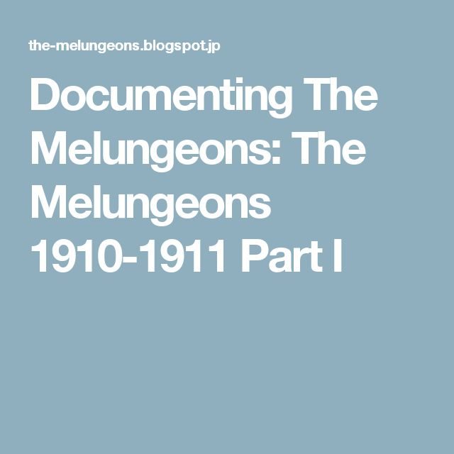 Documenting The Melungeons: The Melungeons 1910-1911 Part I