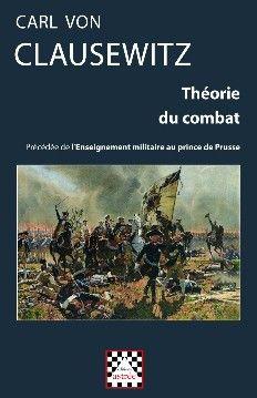 L'ouvrage donne une définition importante de la guerre, qu'il compare à un duel : « La guerre est un acte de violence dont l'objectif est de contraindre l'adversaire à exécuter notre volonté ». La thèse de la guerre en tant que duel étant posée, il analyse son antithèse selon la méthode dialectique, en écrivant : « La guerre n'est qu'un prolongement de la politique par d'autres moyens...Cote : 2-284 CLA