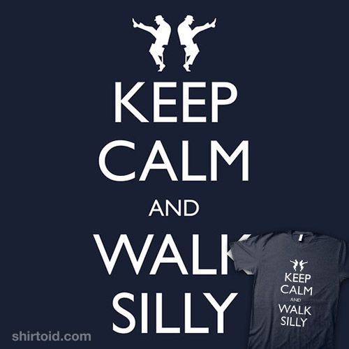 Classic: Chic Inspiration, Shirts, Walks Silly, Funnies Things, Silly Walks, Keep Calm, Monty Python, Geek Chic, Awesome Sauces