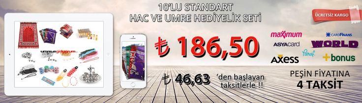 111 Parça 10'lu Standart Hac ve Umre Hediyelik Seti 186,50 TL. Üstelik Maximum,Axess,Paraf,CardFinans,World,AsyaCard ve Bonus Kartlara Peşin Fiyatına 4 Taksit fırsatıyla http://www.umreyegidiyorum.com/10-LU-STANDART-HAC-VE-UMRE-HEDIYELIK-SETI,PR-238.html