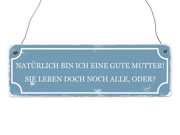 Vintage Schild NATÜRLICH BIN ICH EINE GUTE MUTTER von Interluxe via dawanda.com