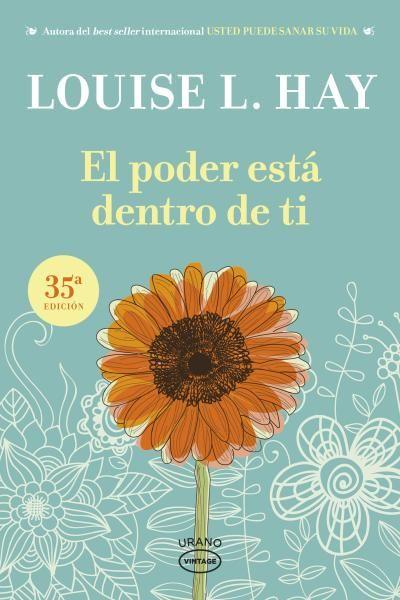 El poder está dentro de ti // Louise Hay // VINTAGE (Ediciones Urano)