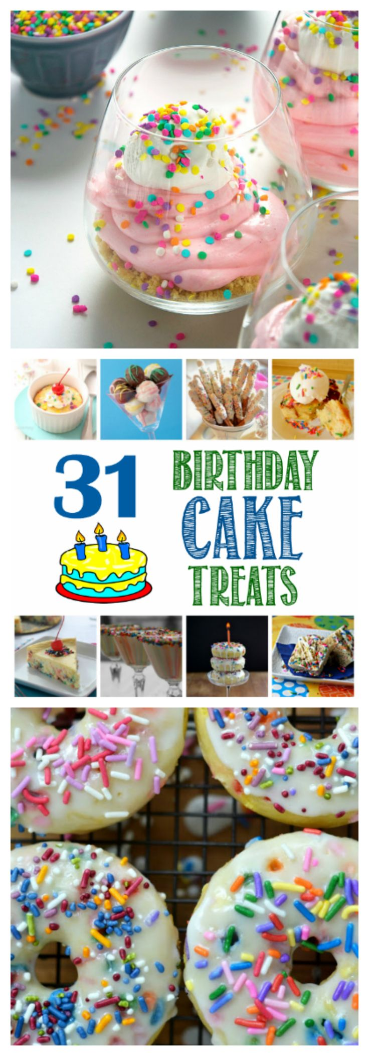 31 Birthday Cake Treats   DizzyBusyandHungry.com - Join me in celebrating my birthday all month long with 31 birthday cake treats - one for each day!