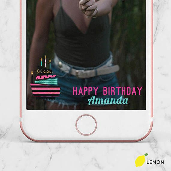 21 Best Snapchat Birthday Geofilters Images On Pinterest