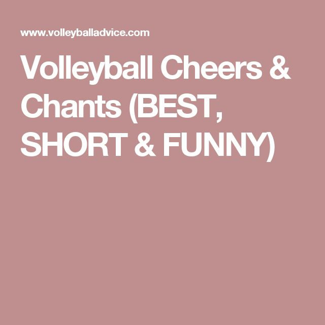 Volleyball Cheers & Chants (BEST, SHORT & FUNNY)