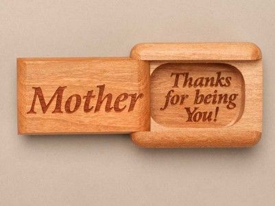 Mother-Thanks for being you! #woodenbox #mothersday