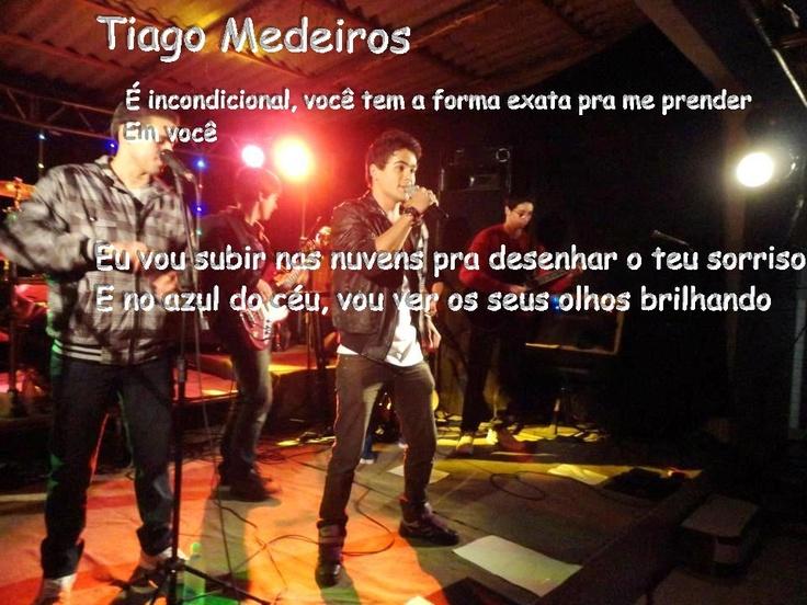 É Incondicional!: Tiago Medeiro