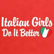 Italian girls do it better <3