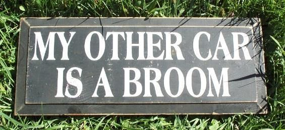 "7x18"" Country Decor 'My Other Car is a Broom' Wood Sign $5.50 #oldbaloo"