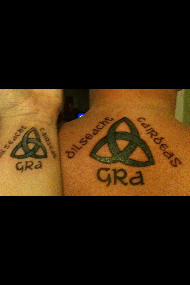 Tattoos That My Husband I Got Together The Words Mean Love Loyalty Friendship In Irish Gaelic With A Trinity Symbol In The Middle