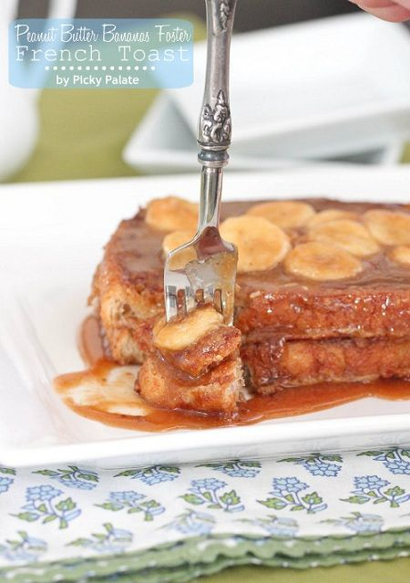 Peanut Butter Banana Foster French Toast: Peanut Butter Bananas, Peanuts, Bananas Foster Recipe, Bananas Foster French Toast, French Toast Recipe, Food, Breakfast, Picky Palate, Frenchtoast