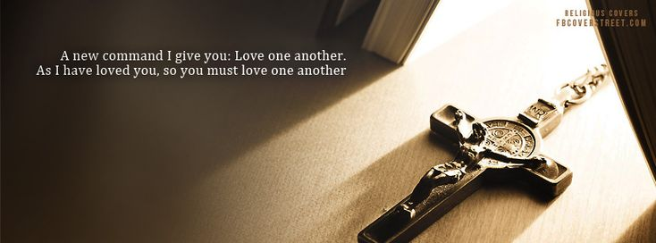 """John 13:34-35 NKJV A new commandment I give to you, that you love one another; as I have loved you, that you also love one another.  By this all will know that you are My disciples, if you have love for one another."""""""