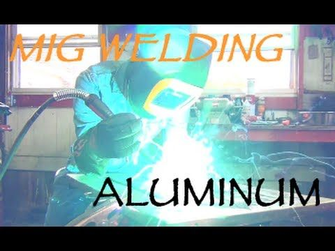 MIG Welding Aluminum without a Spool Gun - YouTube