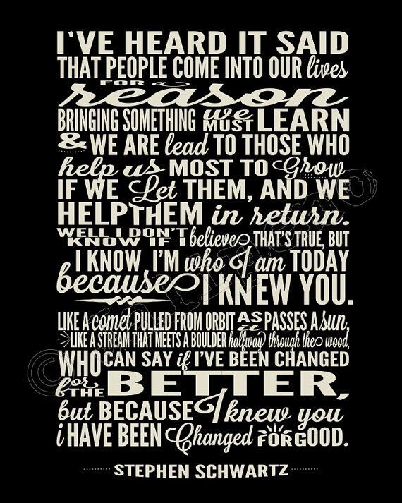 "I Have Been Changed ""For Good"" Song Lyrics - INSTANT DOWNLOAD Printable Wicked the Broadway Musical Show Play Quote Memorabilia Wall Art Home Office Decor by Jalipeno on Etsy. It's the perfect gift for a teacher, professor, dance teacher, coach, bridesmaid, co-worker, boss, assistant, friend, musical theater fan, etc. and for so many occasions - as a memento from the show, parting gift, retirement, thank you, moving / going away, farewell, by VenusV"