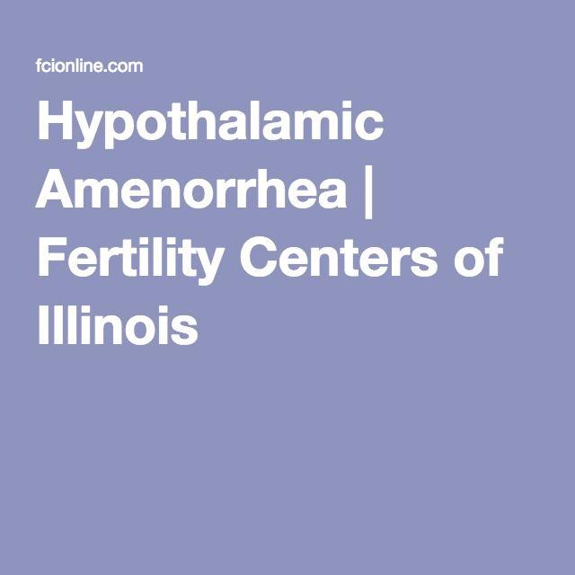 Hypothalamic Amenorrhea | Fertility Centers of Illinois