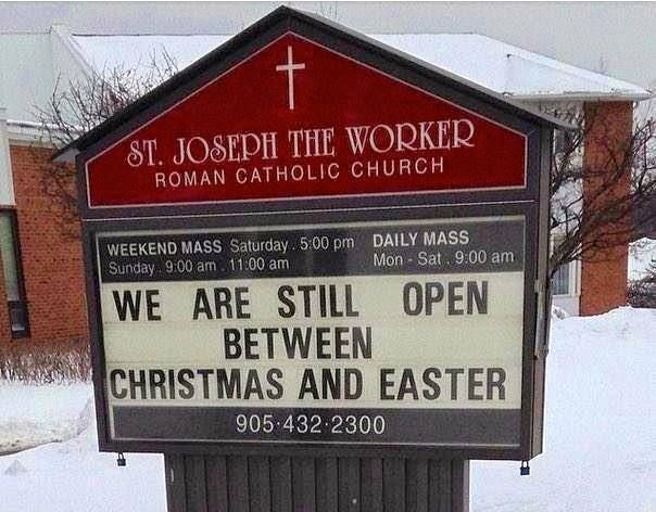 Oh, I think this sign applies to more than just those that are catholic