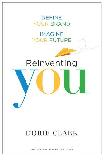 Reinventing You: Define Your Brand, Imagine Your Future by Dorie Clark http://www.amazon.co.uk/dp/B00B6U63XQ/ref=cm_sw_r_pi_dp_BihZwb03V490Y