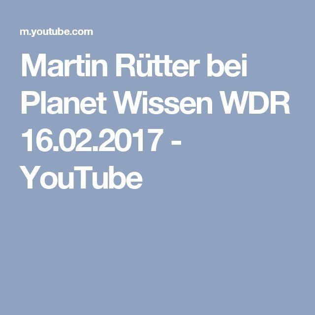 Martin Rütter bei Planet Wissen WDR  16.02.2017 - YouTube