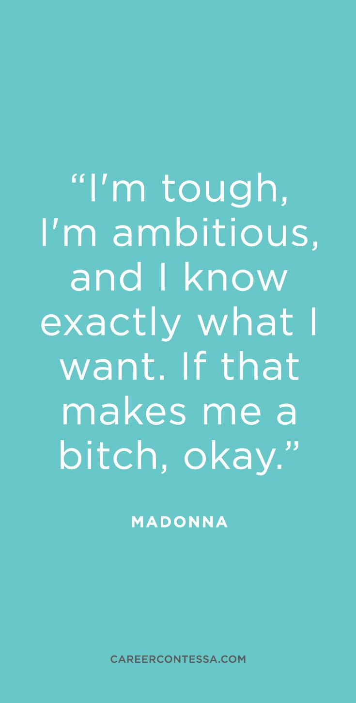 Next time someone calls you bossy, think what would Madonna do?