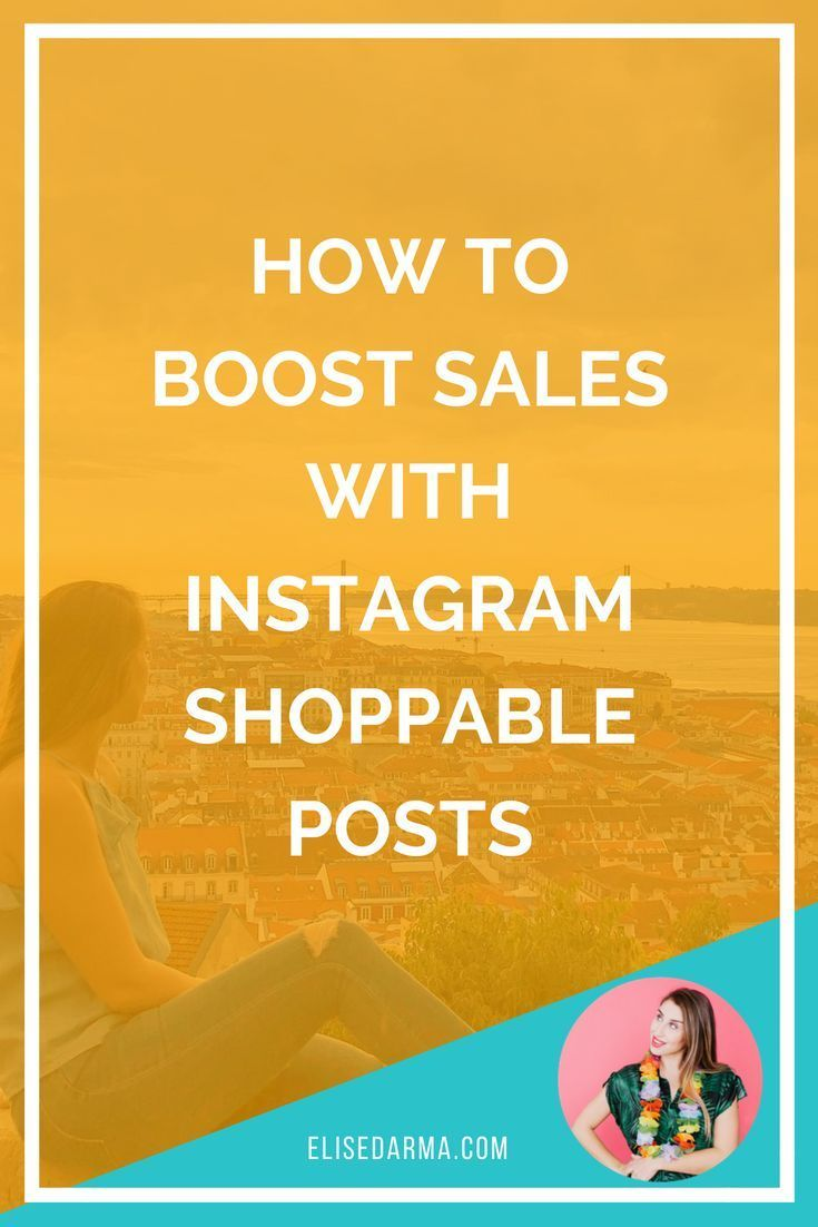 2fecfb9c841967 How to boost sales with Instagram shoppable posts | Instagram Tips ...
