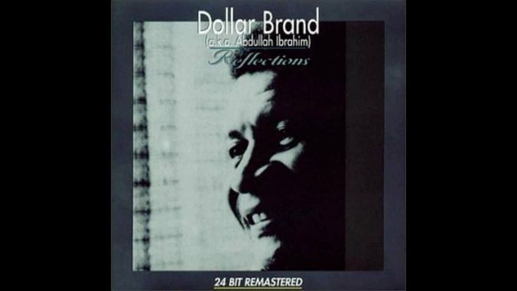 Dollar Brand - Mood Indigo, Don't Get Around Much Any More, Take The 'A' Train  medly