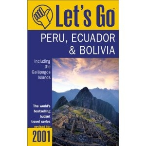 Let's Go 2001: Peru Bolivia, and Ecuador Including the Galapagos: The World's Bestselling Budget Travel Series (Paperback)  http://freegiftcard.skincaree.com/tag.php?p=0312246722  0312246722