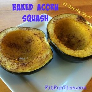 Baked acorn squash. Three ingredients, delicious, and 21 Day Fix friendly! For more recipes, head to www.FitFunTina.com