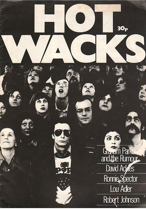 Hot Wacks Spring 1979 British Magazine Ronnie Spector Lou Adler Johnson MBX82
